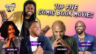 TOP 5 COMIC BOOK MOVIES | GIMME FIVE Episode 1 YouTube Videos