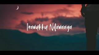 Nilavukku Nilavaga Nee Thondrinal | WhatsApp Status