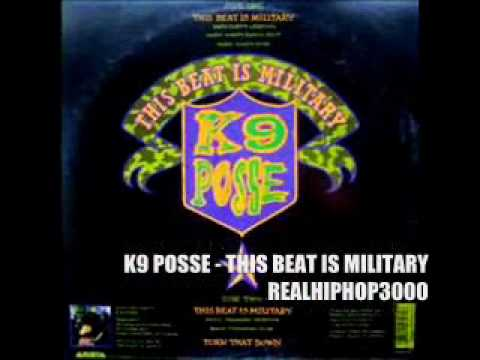 K9 Posse - This Beat Is Military (Hiphop / Hip Hop / Rap)