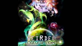 WeirDel - Natural Vibes Ovnimoon Records 2013
