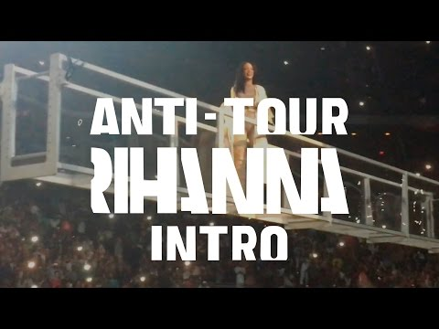 Rihanna's ANTI World Tour - INTRO (Stay/Woo/Sex With Me) Jacksonville