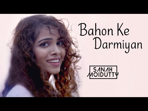 Bahon Ke Darmiyan | Khamoshi The Musical | Sanah Moidutty