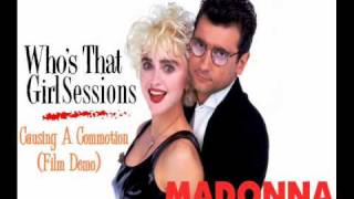 Madonna - Causing A Commotion (Film Demo)