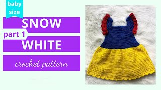 Part 1: Snow White Princess Dress Crochet Tutorial Video | Baby Princess Costume Tutorial