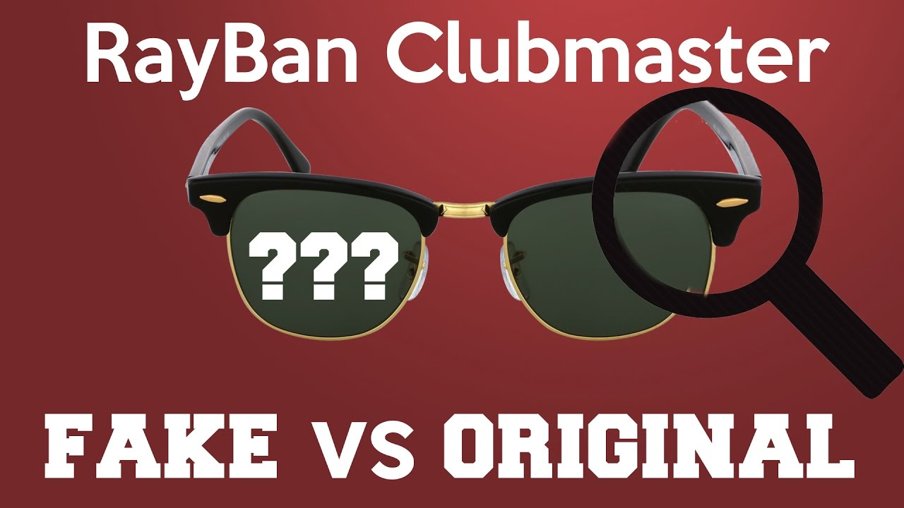 fdf2a878cdb Ray Ban Clubmaster original vs fake - YouTube