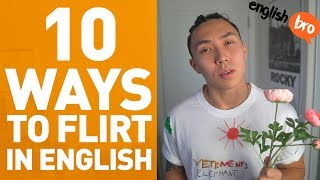 HOW TO FLIRT IN ENGLISH? *learn english fast*