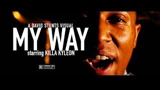 Killa Kyleon | My Way