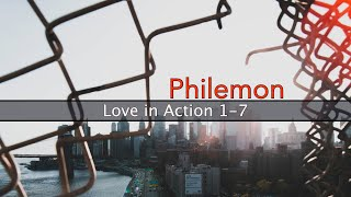Philemon 1-7 (Love in Action)