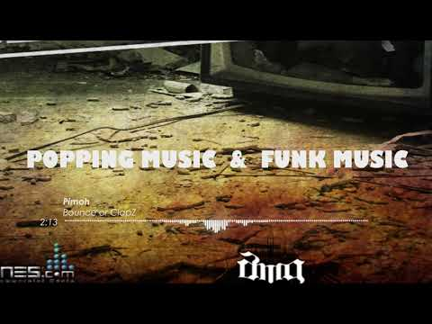 Bounce or ClapZ - Pimoh - Popping music 2019 (3)