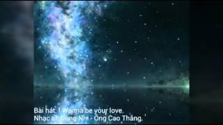 I Wanna be your love - Đông Nhi và Ông Cao Thắng | Vietnam