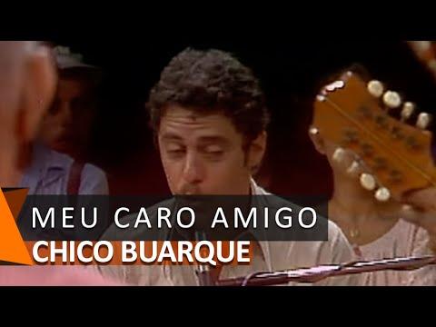 Chico Buarque: Meu Caro Amigo (DVD Meu Caro Amigo)