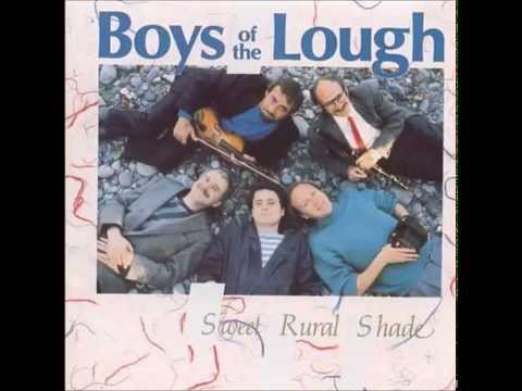 Boys of the Lough - Todd's Sweet Rural Shade