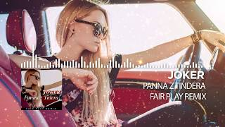 Joker & Sequence- Panna z tindera (FairPlay Remix )