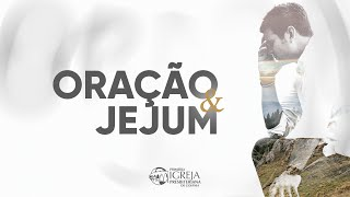 ORAÇÃO E JEJUM - 2021