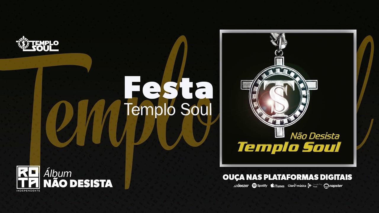 Templo Soul | Festa [CD Não Desista]