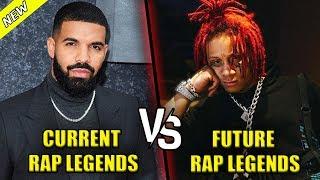 CURRENT RAP LEGENDS VS FUTURE RAP LEGENDS 2020