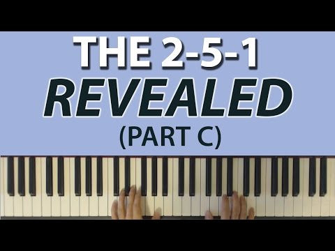 The Most Important Chord Progression The 2 5 1 Part C Tips And