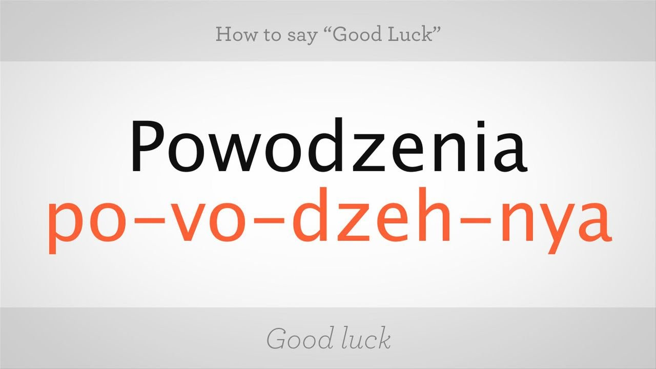 How To Say Good Luck In Polish Polish Lessons Youtube