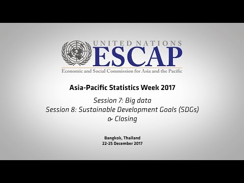 APESW2017: Session 7 - Big Data, Session 8 - SDG and Closing