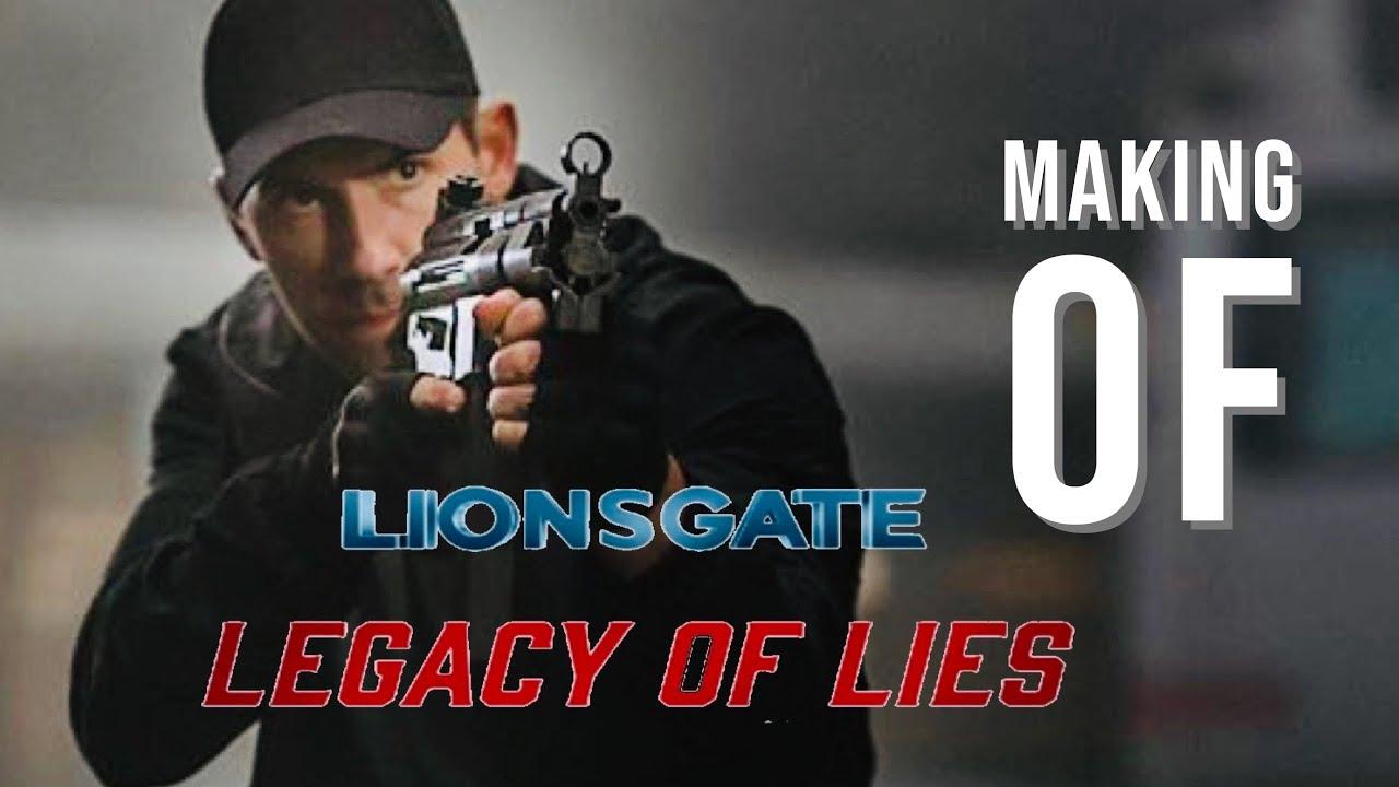 Legacy of Lies - The Making of (Scott Adkins)