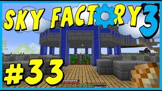 Data Play's - Sky Factory 3 - #33 - Essence Farming!