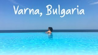 Varna / Golden Sands Bulgaria | Vlog