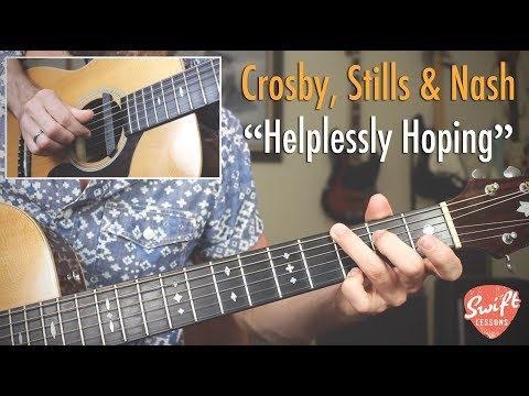 "Fingerstyle Guitar Lesson - ""Helplessly Hoping"" By Crosby, Stills & Nash"