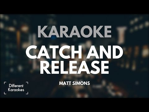 Catch and Release - Matt Simons (Karaoke/Instrumental) HD