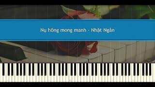 Nụ hồng  mong manh - (Bích Phương) Nhật Ngân (Piano Tutorial)