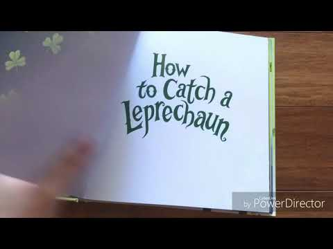 How to Catch a Leprechaun by Adam Wallace Illustrated by Andy Elkerton