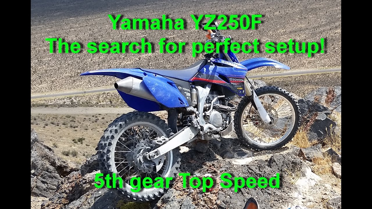 5th Gear Top Speed Yamaha YZ250F - YouTube