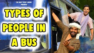 Types of PEOPLE in a BUS | The Half-Ticket Shows