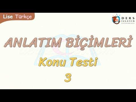 ANLATIM BİÇİMLERİ / KONU TESTİ - 3