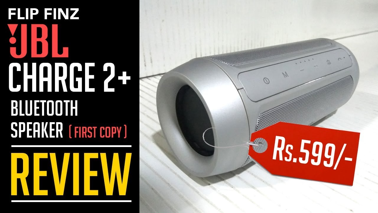 Low Cost Jbl Charge 2 Wireless Bluetooth Speaker First Copy Review Flip Finz Snapdeal Youtube