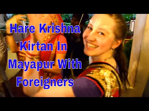 Hare Krishna Kirtan in Mayapur with Foreigners 2017