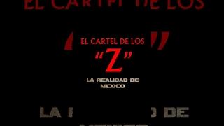 Repeat youtube video El Cartel de Los Zetas