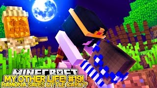 My Other Life #19-MOM AND DAD KILLED LITTLE CARLY?! (Minecraft Roleplay)