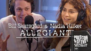 Bill Skarsgard and Nadia Hilker of The Divergent Series: Allegiant - Preston & Steve