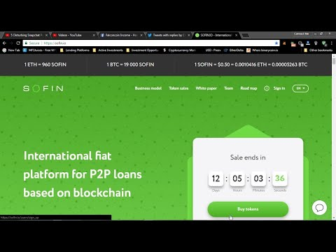 SOFIN Ico  Amazing New  P2P Lending Platform *****Pre-ico NOW***** Transparency @ its Best