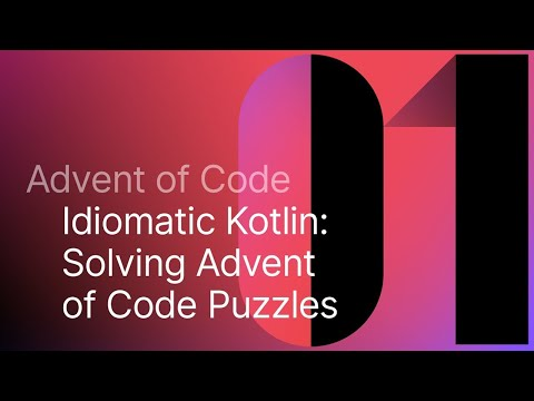 Idiomatic Kotlin: Solving Advent of Code Puzzles, Day 1
