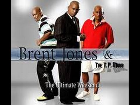 Brent Jones & TP Mobb - Holding Me Up