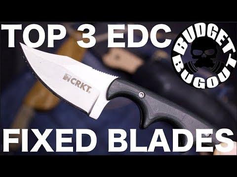 Top 3 Best EDC (Everyday Carry) Fixed Blade Knives w/OPEN Giveaway | Everyday Carry Knives 2018