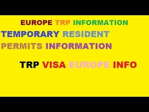 EUROPE TRP INFORMATION -Temporary resident permits INFO - TRP VISA EUROPE -TRP VISA EUROPE INFO -
