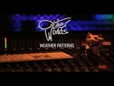 Other Worlds - Weather Patterns