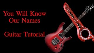 You Will Know Our Names - Guitar Tutorial (Xenoblade Chronicles)