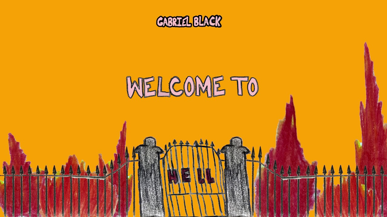 gabriel black - welcome to hell (freestyle)