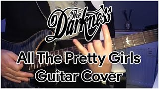 The Darkness - All The Pretty Girls — Guitar Cover