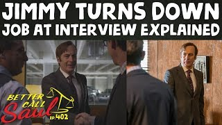 Better Call Saul Season 4 Episode 2 Why did Jimmy Turn Down the Job?