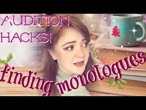 AUDITION HACKS : HOW TO FIND A MONOLOGUE! Amy Lovatt