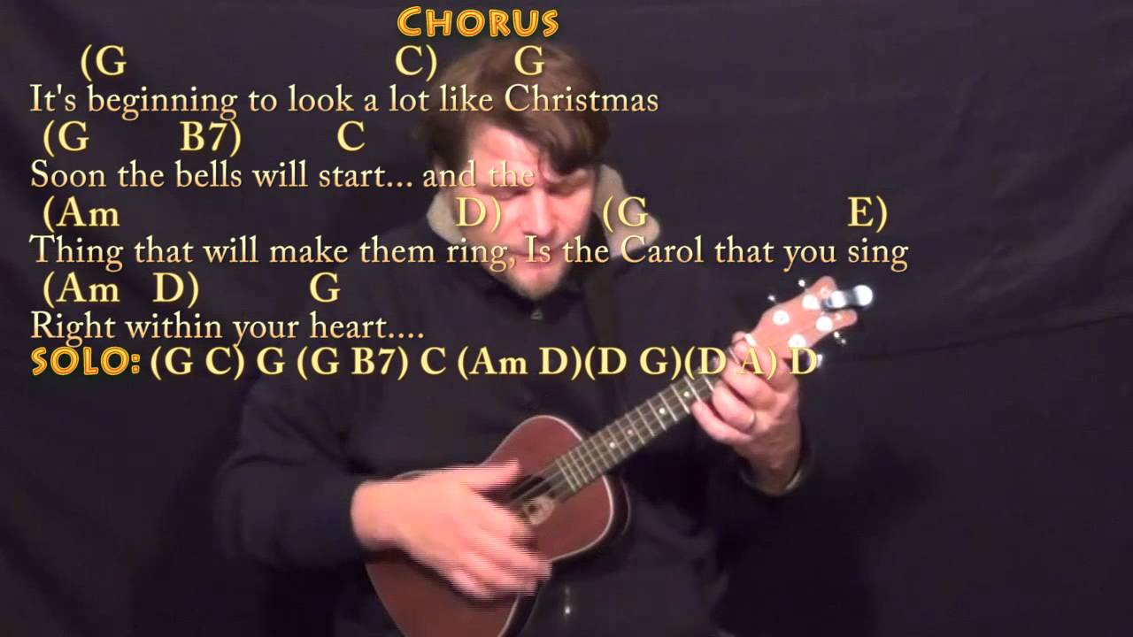 Michael Buble Its Beginning To Look A Lot Like Christmas.It S Beginning To Look A Lot Like Christmas Ukulele Cover Lesson In G With Chords Lyrics